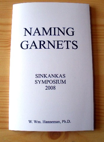 Naming Gem Garnets, Sinkankas Symposium, Kurzversion