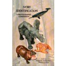 Ivory Identification - A Photographic Companion von W.R. Mann