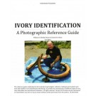 Ivory Identification - A Photographic Reference Guide von W.R. Mann