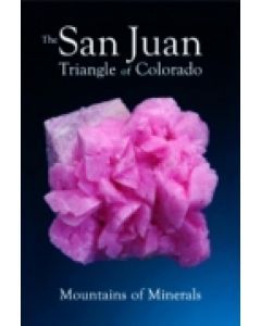 Extra Lapis No. 15 The San Juan Triangle of Colorado (in English)