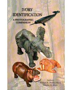 Ivory Identification - A Photographic Companion von W.R. Mann
