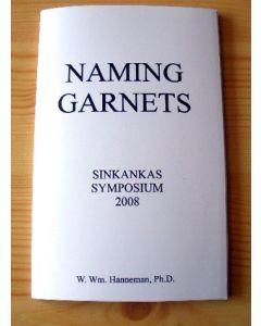 Naming Gem Garnets, Sinkankas Symposium, Kurzversion